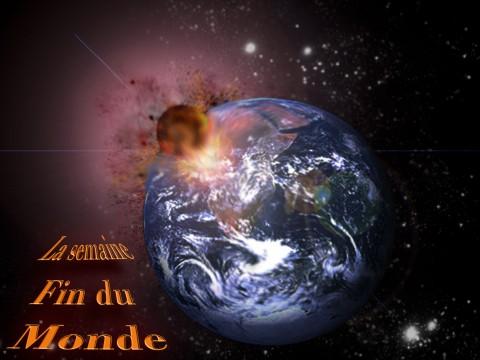 l'apocalypse selon papa blogueur, c'est la fin du monde ! lol