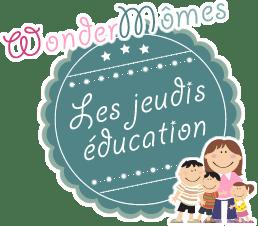 les jeudis éducation de Wondermômes