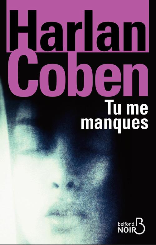 Tu me manque de Harlan Corben