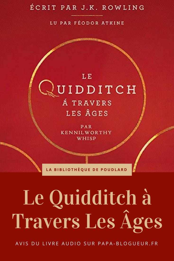 Audio Book - Le Quidditch à Travers Les Âges (La bibliothèque de Poudlard) - Audible.fr #livreaudio #romanaudio #audiobook #audible #quidditch #jkrowling #harrypotter
