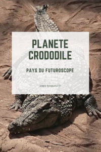 Planète Crododile, pays du Futuroscope, dans la Vienne