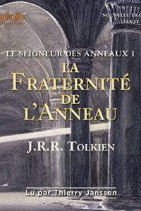 Le seigneur des anneaux tome 1 de J J Tolkien