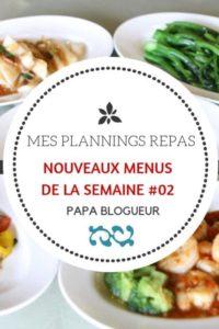 Nouveaux menus de la semaine et planning repas 02
