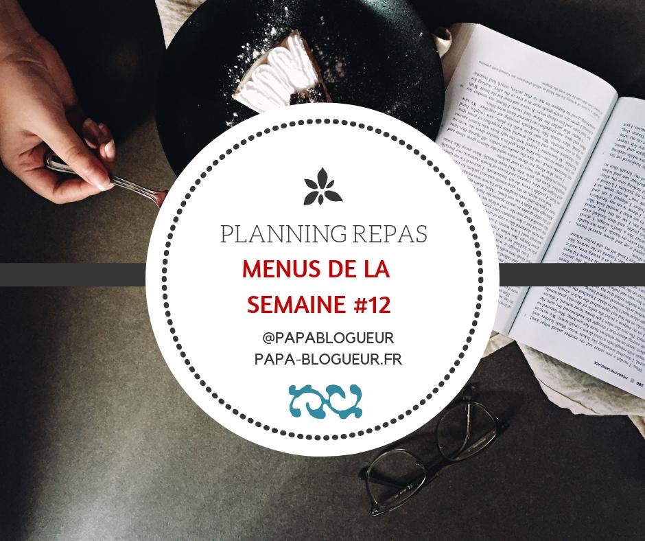 Idées de menus de la semaine familiaux facile et rapide #menussemaine #ideesrepas #planningmenus #planningrepas