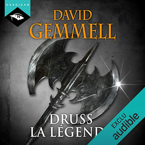 Druss la Légende - Le Cycle de Drenaï de David Gemmell