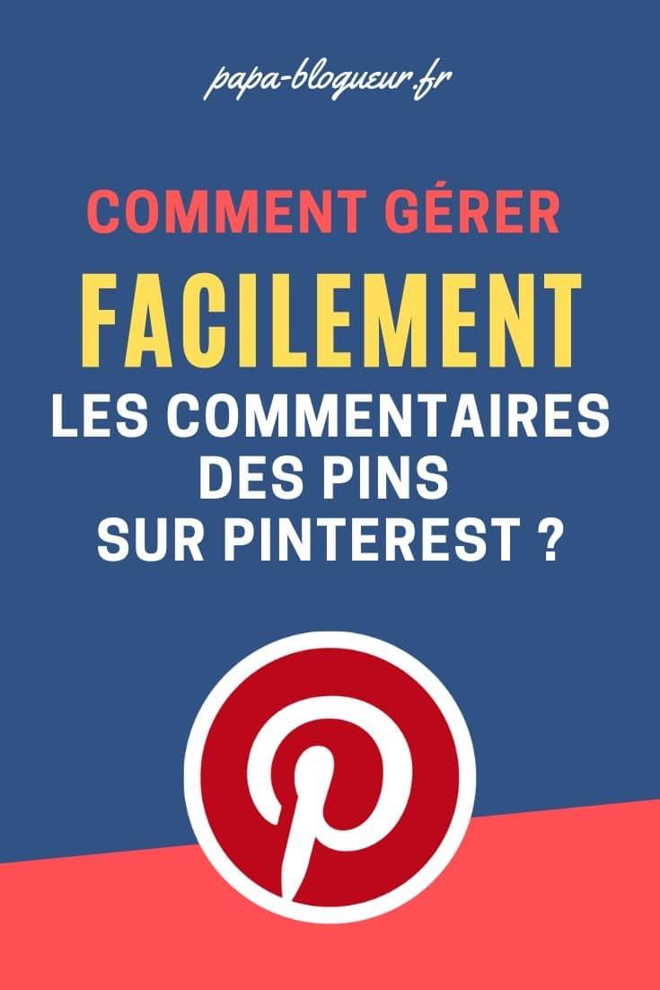 NOUVEAU ! Voilà le bouton pour gérer les commentaires sur Pinterest facilement !