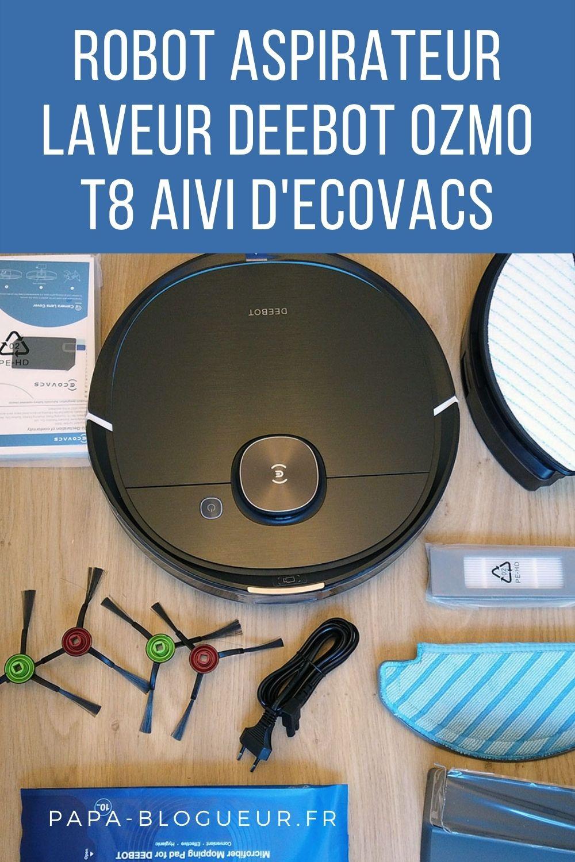 Test  du robot aspirateur et laveur ECOVACS Deebot Ozmo T8 AIVI