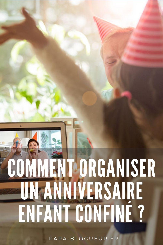 COMMENT ORGANISER UN ANNIVERSAIRE ENFANT CONFINÉ ?