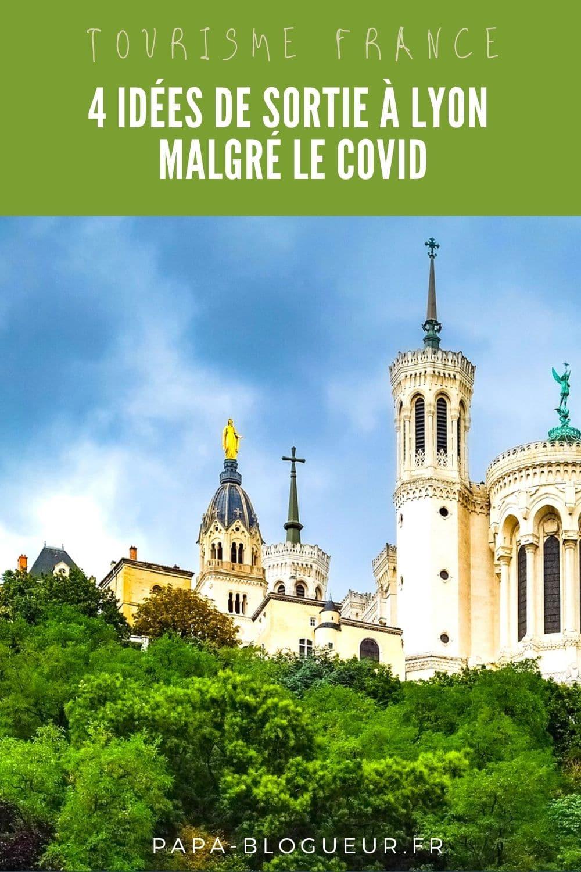 4 idées de sortie à Lyon malgré le COVID