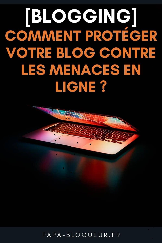 protéger son blog contre les attaques du Net